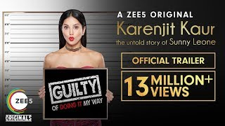 Karenjit Kaur: The Untold Story of Sunny Leone | Official Trailer | Now Streaming on ZEE5