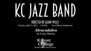 "KC Jazz Ensemble playing ""Abracadabra"" by Larry Barton"