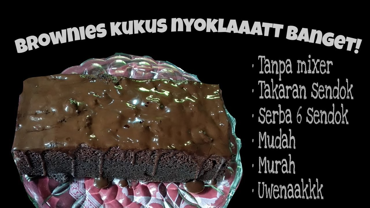 Brownies Kukus Nyoklat Serba 6 Sendok Tanpa Mixer Mudah