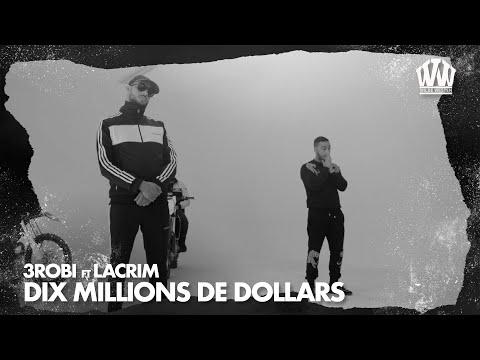 3robi feat. Lacrim - Dix Millions De Dollars  (Prod. YassineBeats)