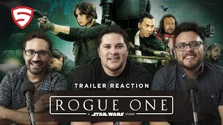 Rogue One: A Star Wars Story Official Trailer Reaction
