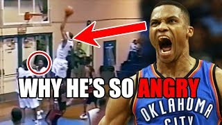 This Is Why Russell Westbrook Is ALWAYS Angry