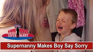 Supernanny Makes Boy Say Sorry For 15 Minutes! | Supernanny