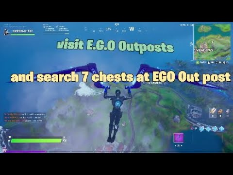 Fortnite lowdown challenges(Visit EGO Outposts And Search 7 Chests Total At These Outposts)
