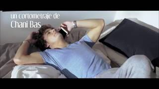 Cortometraje - Te dedico mi sueño - Chani Bas
