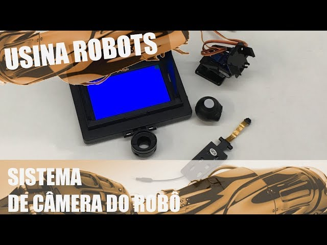 CONHEÇA O SISTEMA DE CÂMERA | Usina Robots US-2 #091