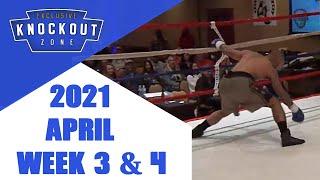 Boxing Knockouts | April 2021 Week 3 & 4