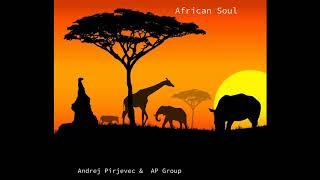 Andrej Pirjevec - AP - Andrej Pirjevec - African soul