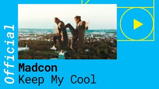 Madcon – Keep My Cool (Official Video)