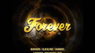 Forever Riddim Mix Feat. Alkaline, Mavado, I -Octane, (Armz House Records) (MArch 2017)
