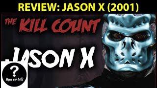 REVIEW: JASON X (2001) - Review #6 || Bạn Có Biết?