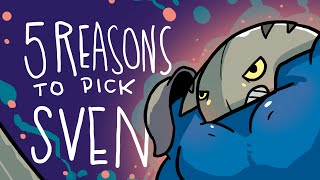 5 REASONS TO PICK SVEN