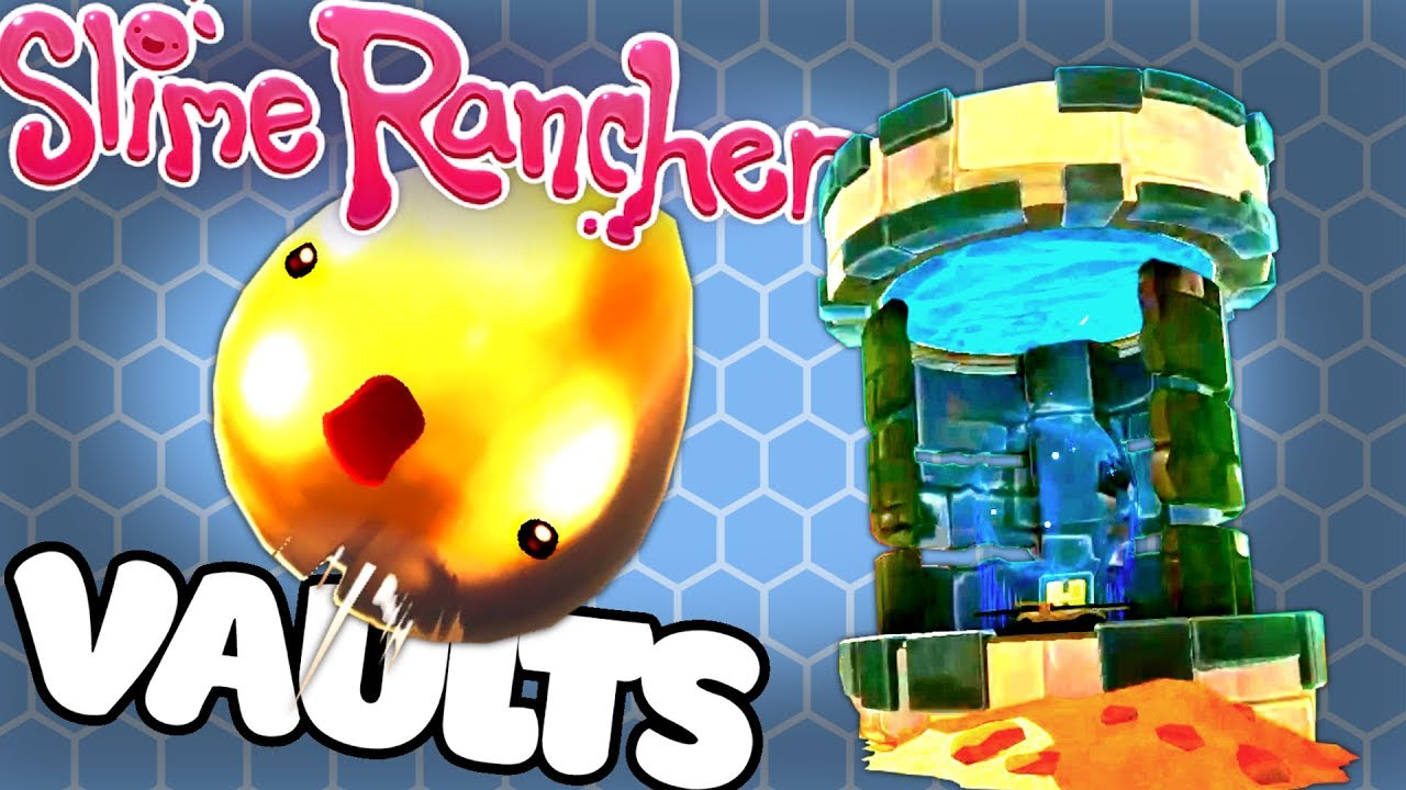VAULTS FULL OF GOLD PLORTS! - Slime Rancher V1 0 0 Gameplay