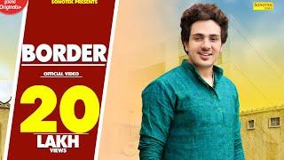 Border – Diler Singh Kharakiya – Sonal Khatri
