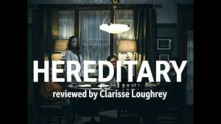 Hereditary reviewed by Clarisse Loughrey