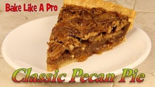 My EASY Pecan Pie Recipe - You'll love it !
