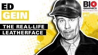 Ed Gein: The Real-life Leatherface