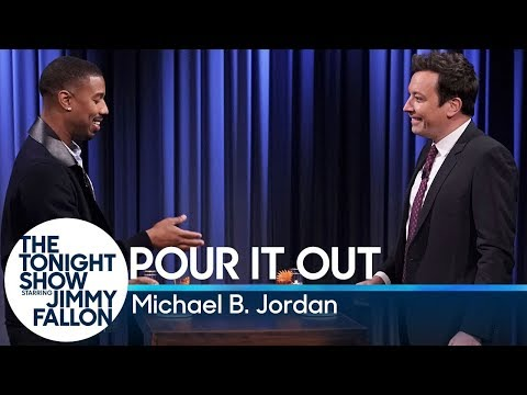 Pour It Out with Michael B. Jordan