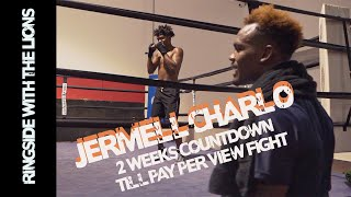 Jermell Charlo's TWO WEEK COUNTDOWN till PPV FIGHT. ERROL SPENCE in the MIX!!!!!!!!!!!