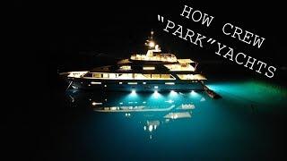 How To Dock A Super Yacht: Crew Duties
