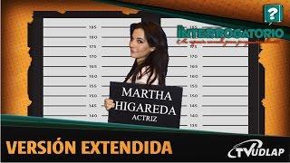 Martha Higareda en El Interrogatorio | Versión Extedida | TVUDLAP
