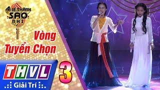 THVL | Ai sẽ thành sao nhí - Tập 3: LK Đá trông chồng, dạ cổ hoài lang - Hồng Hà, Thị Thảo