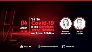 Série COVID-19 - Os Serviços Terceirizados na Administração Pública - 04/05/2020