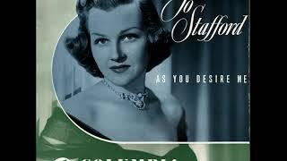 Jo Stafford -  As You Desire Me (1954)