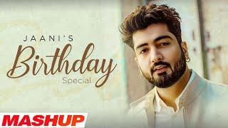 Jaani Punjabi Songs Mashup Video HD