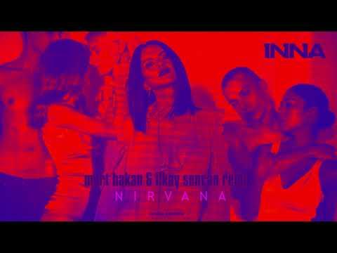 INNA - Nirvana   Mert Hakan & Ilkay Sencan Remix
