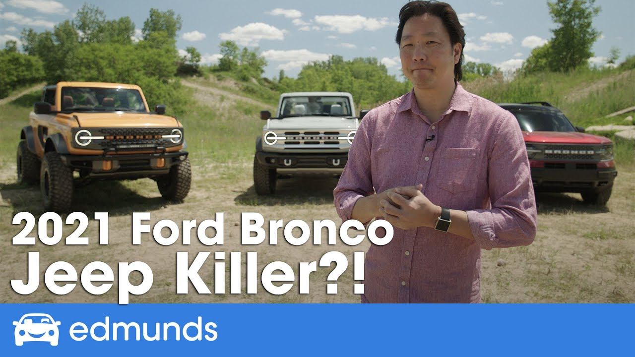 New Ford Bronco Reveal ― 2021 Ford Bronco and Bronco Sport, Price, Interior, Off-Road, Release Date