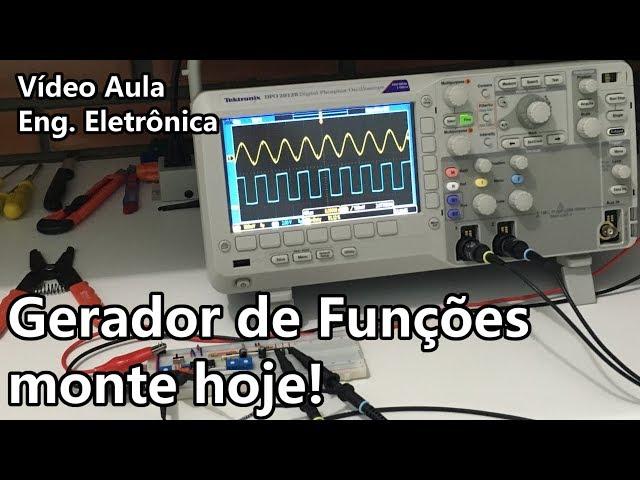 GERADOR DE FUNÇÕES DE BAIXO CUSTO (BEM SIMPLES!) | Vídeo Aula #296