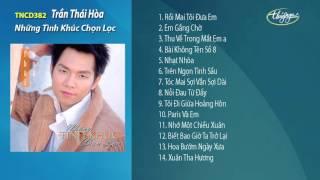 Những Tình Khúc Chọn Lọc - Trần Thái Hòa
