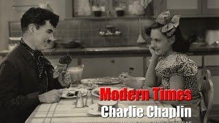 Charlie Chaplin - Modern Times - Dream House