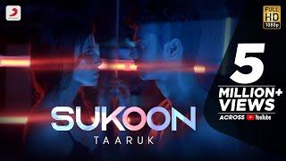 Video Sukoon - Taaruk