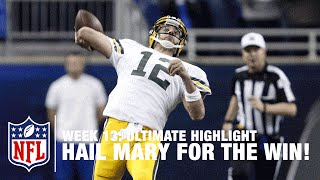 Aaron Rodgers' Improbable Game Winning Hail Mary Pass! |  Ultimate Highlight | NFL Films