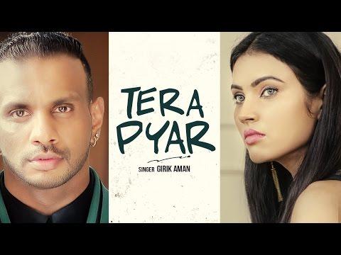 Tera Pyar Lyrics - Girik Aman