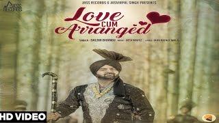 Love Cum Arrange – Dalbir Bhangu