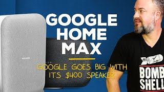 Google Home Max review: It's great! (But ...)