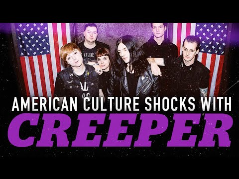 U.S. Culture Shocks with CREEPER