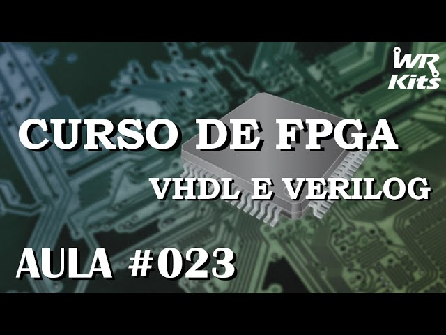 OUTROS MODOS DE DESCREVER FLIP FLOPS EM VHDL | Curso de FPGA #023
