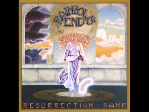 Resurrection Band - 7 - Concert For A Queen - Rainbow's End (1979)