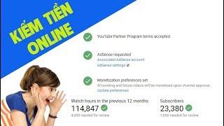 Khi Nào YouTube Xét Duyệt Bật Kiếm Tiền | Cách Bật Kiếm Tiền Trên Youtube