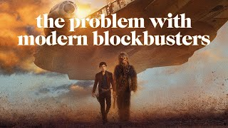 The Problem With Modern Blockbusters