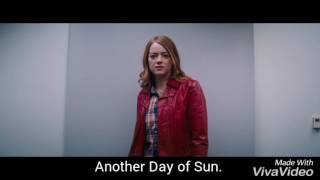 Another Day of Sun! - La La Land.