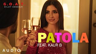 Patola – Diljit Dosanjh – Kaur B Video HD