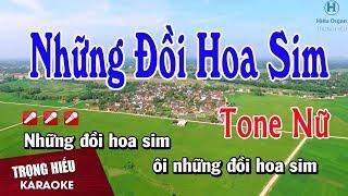 Karaoke Những Đồi Hoa Sim Tone Nữ Nhạc Sống   Trọng Hiếu.
