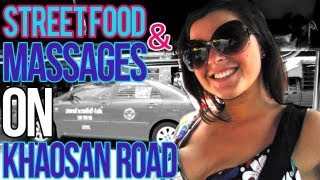 STREET FOOD AND FOOT MASSAGES IN BANGKOK!