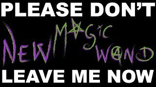 NEW MAGIC WAND (LYRIC VIDEO)