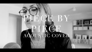 PIECE BY PIECE (Live piano Cover) | Lizzy Hodgins